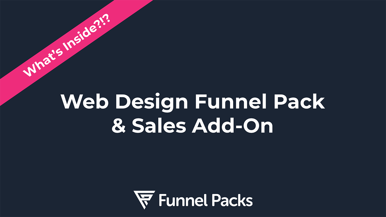 What's Inside the Web Design Funnel Pack Video Thumbnail